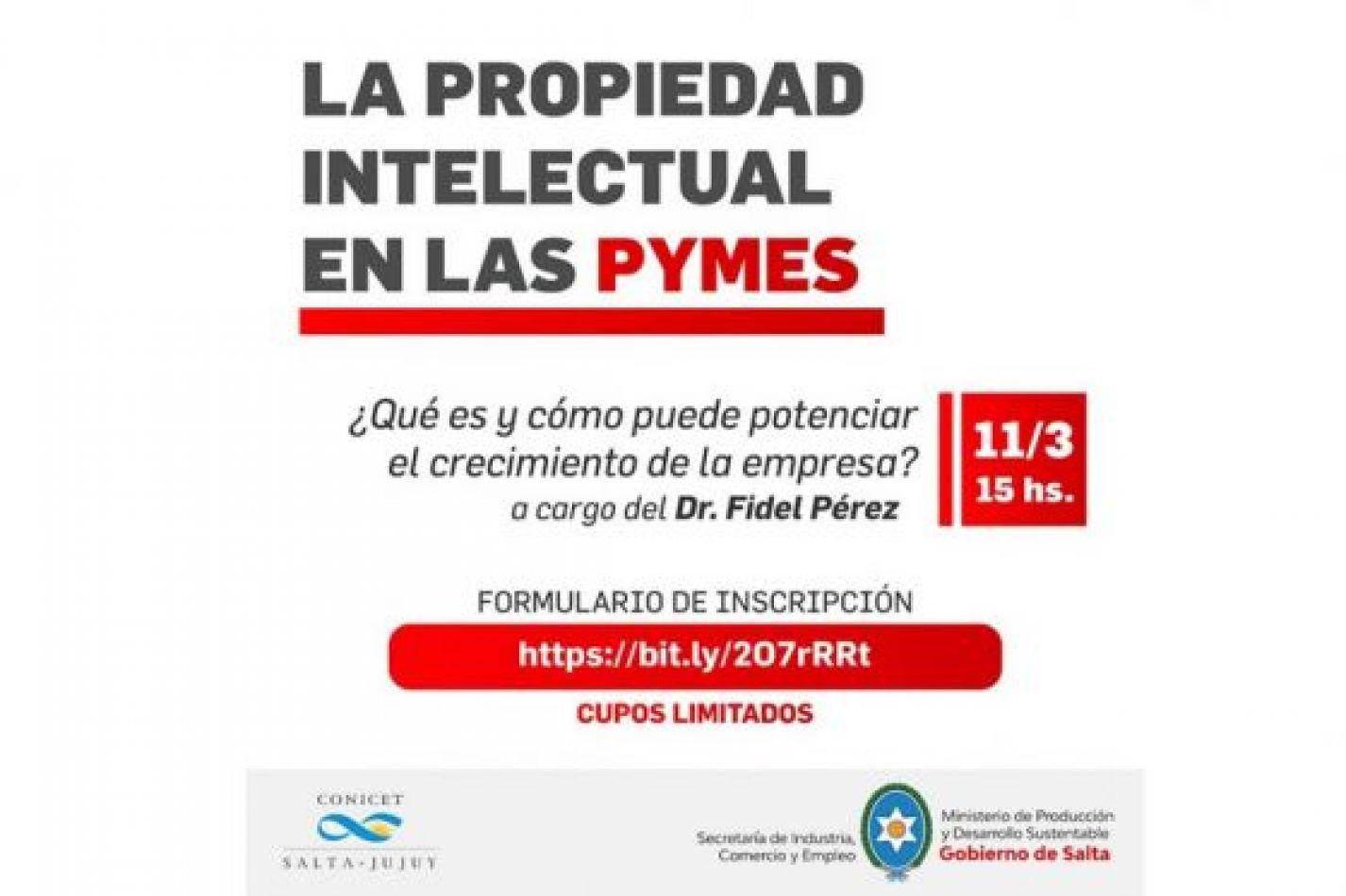 """""""La propiedad intelectual en las PyMEs"""", charla virtual gratuita sobre qué es y cómo puede potenciar una empresa"""